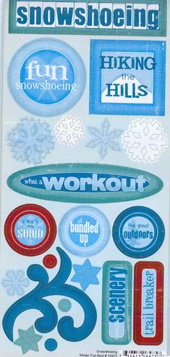Snowshoeing & Scrapbooking
