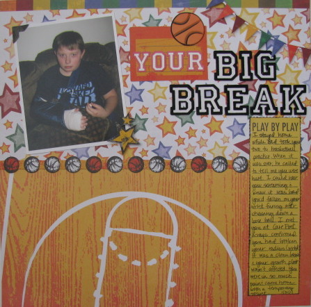 Your Big Break Layout